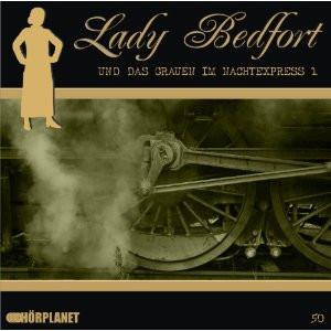 Lady Bedfort 50 Das Grauen im Nachtexpress Teil 1