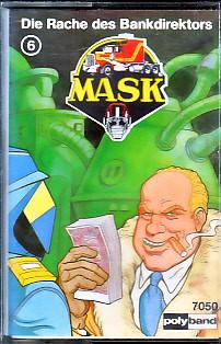MC Polyband 7050 MASK 6 Die Rache des Bankdirektors