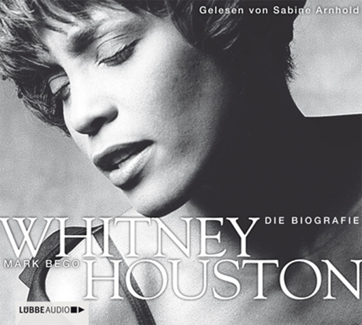 Mark Bego - Whitney Houston - Die Biografie
