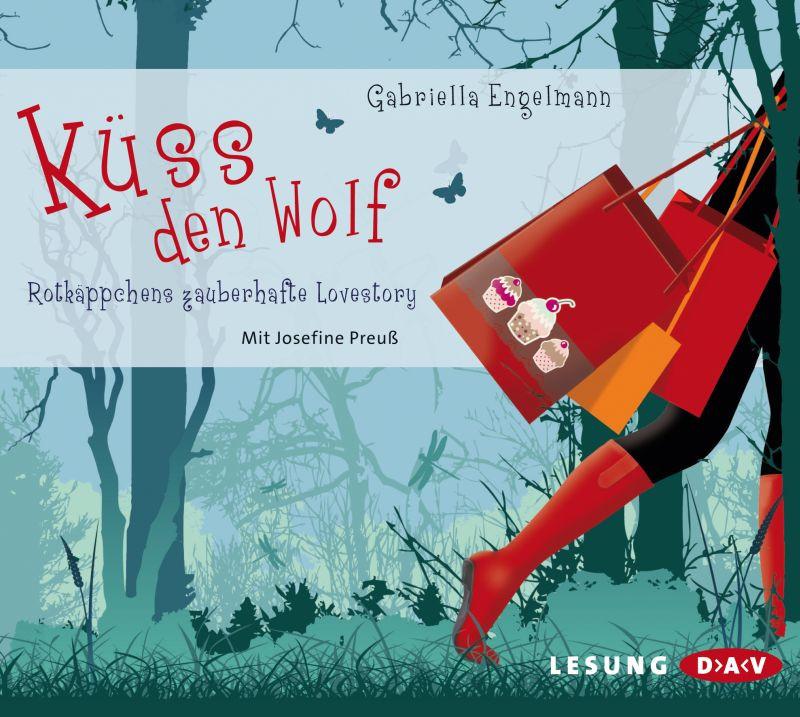 Gabriella Engelmann - Küss den Wolf