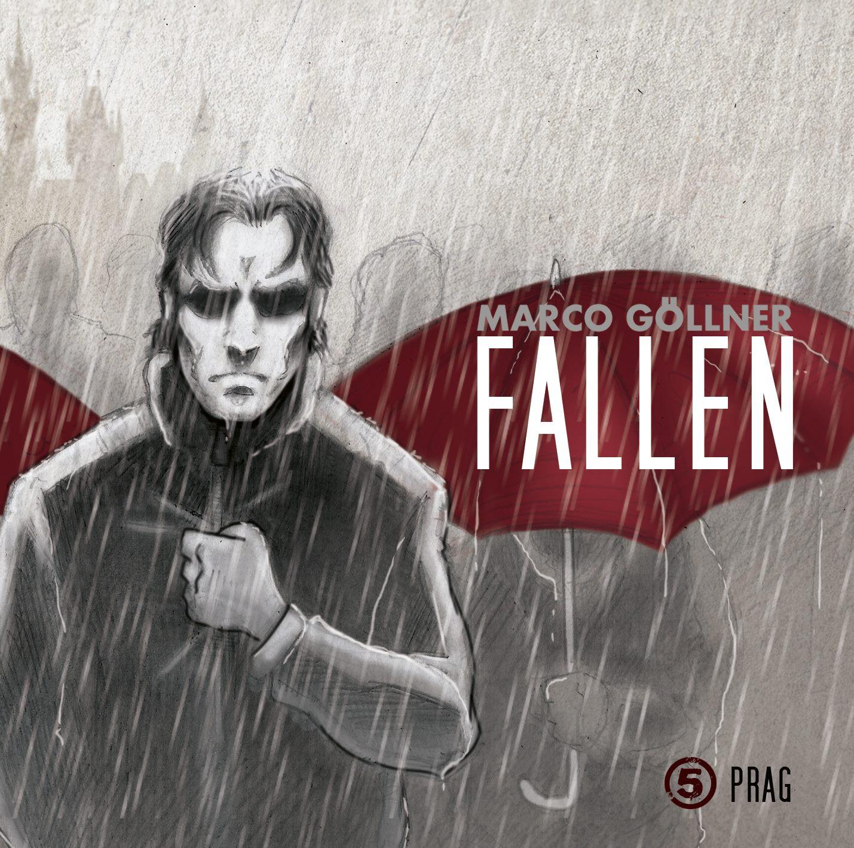 Fallen - Folge 5: Prag