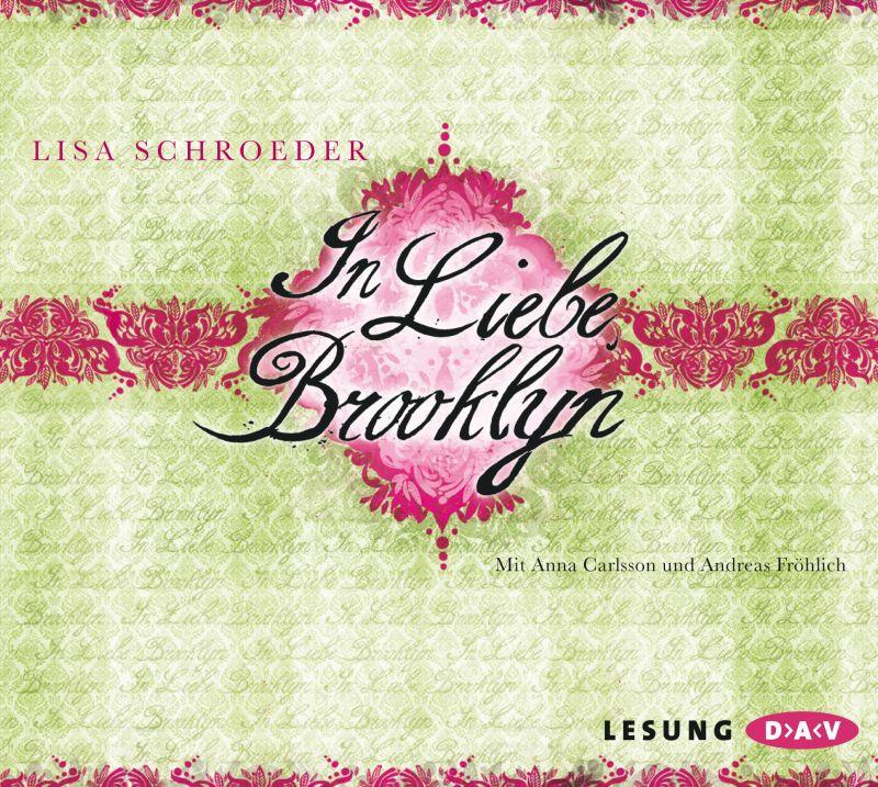 Lisa Schroeder - In Liebe, Brooklyn