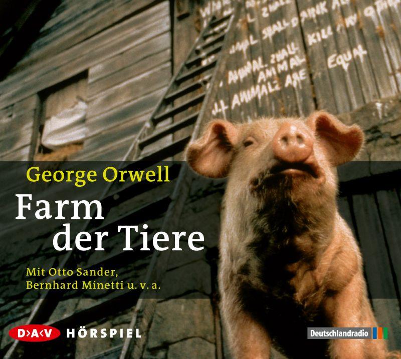 George Orwell - Farm der Tiere - Hörspiel