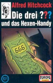MC Die drei ??? 101 und das Hexen-Handy