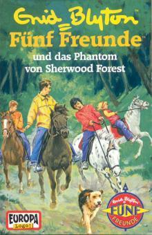 MC Fünf Freunde 052 und das Phantom von Sherwood Forest