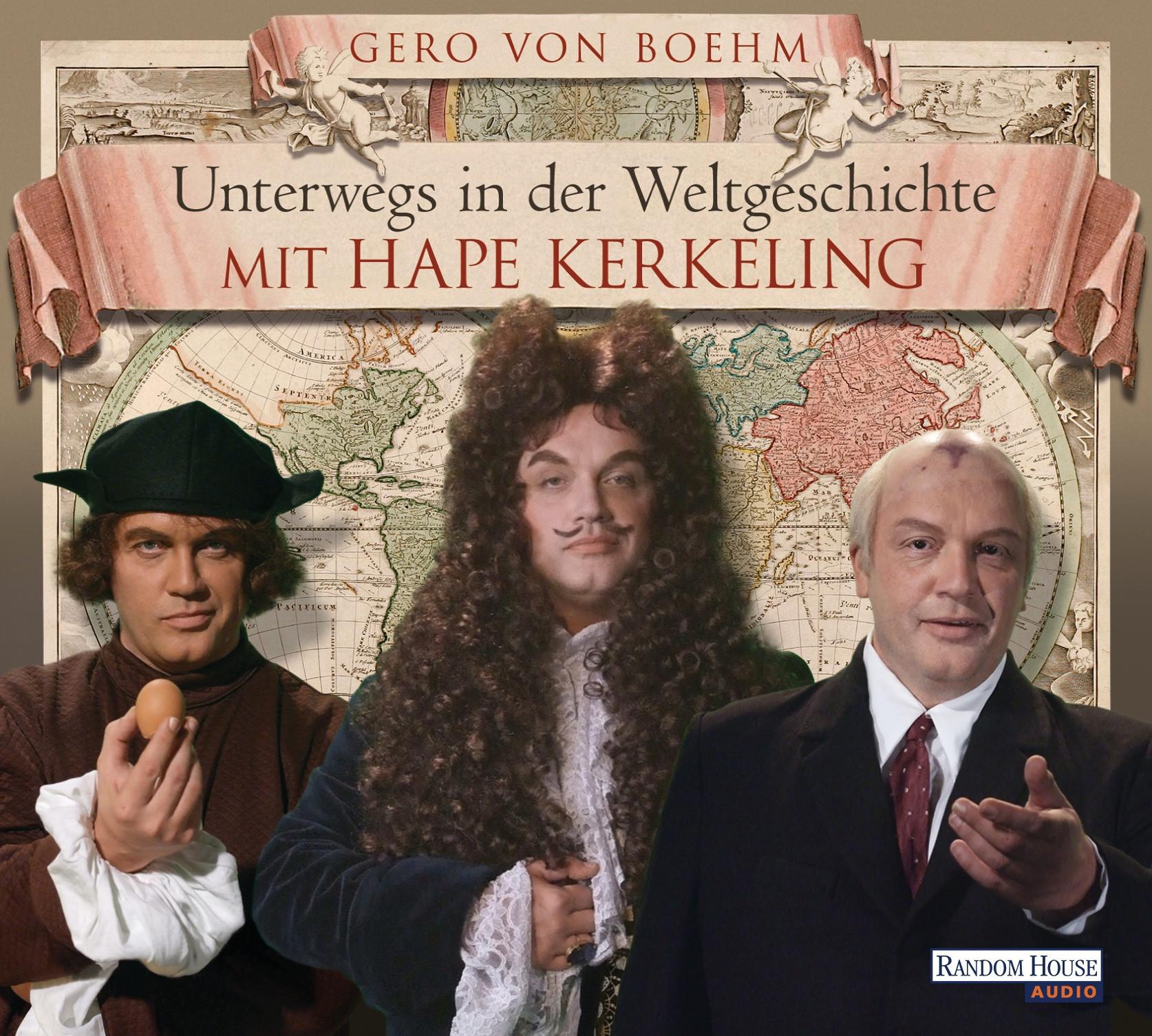 G. v. Boehm - Unterwegs in der Weltgeschichte mit Hape Kerkeling