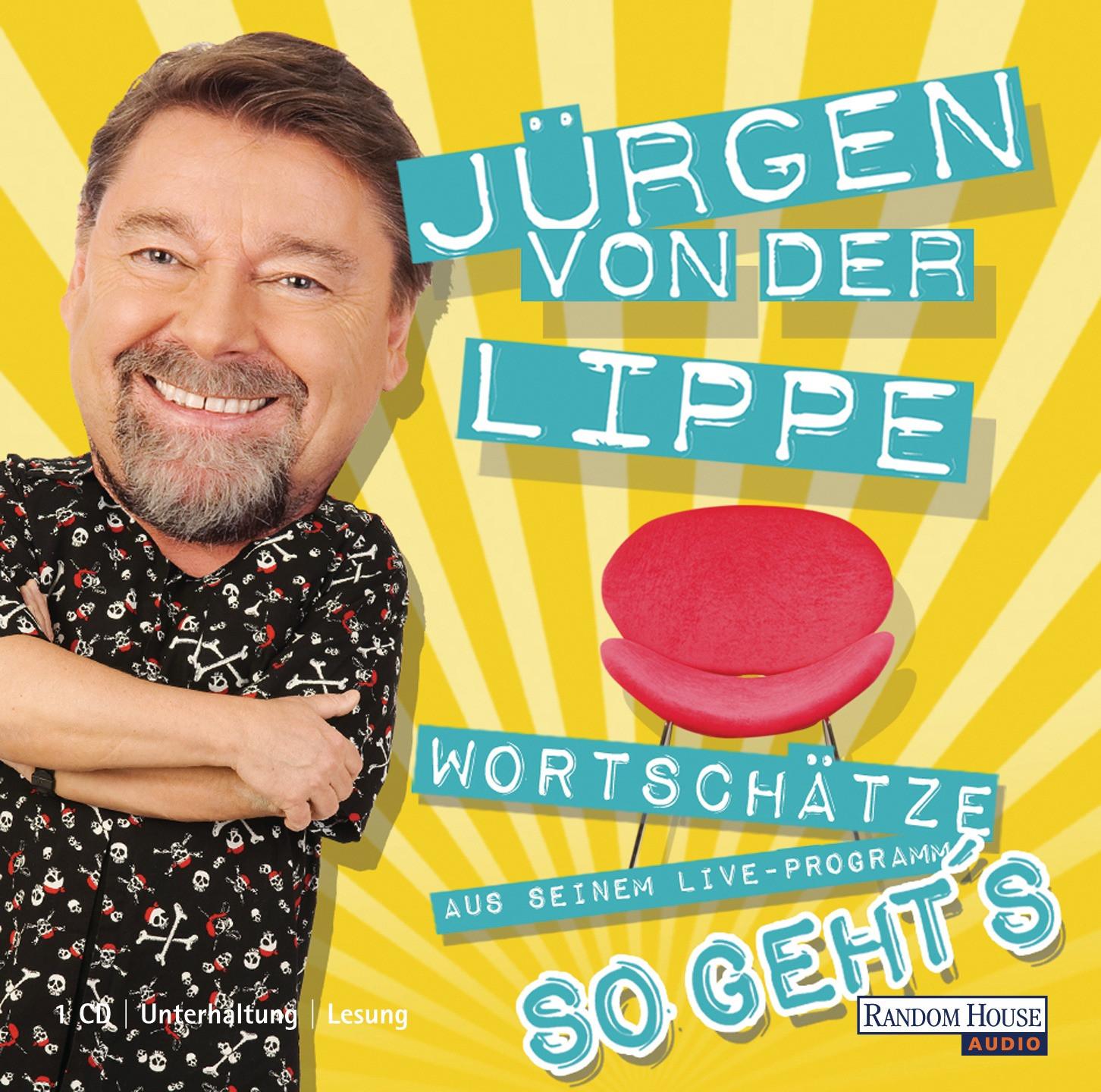 Jürgen von der Lippe - So geht´s.