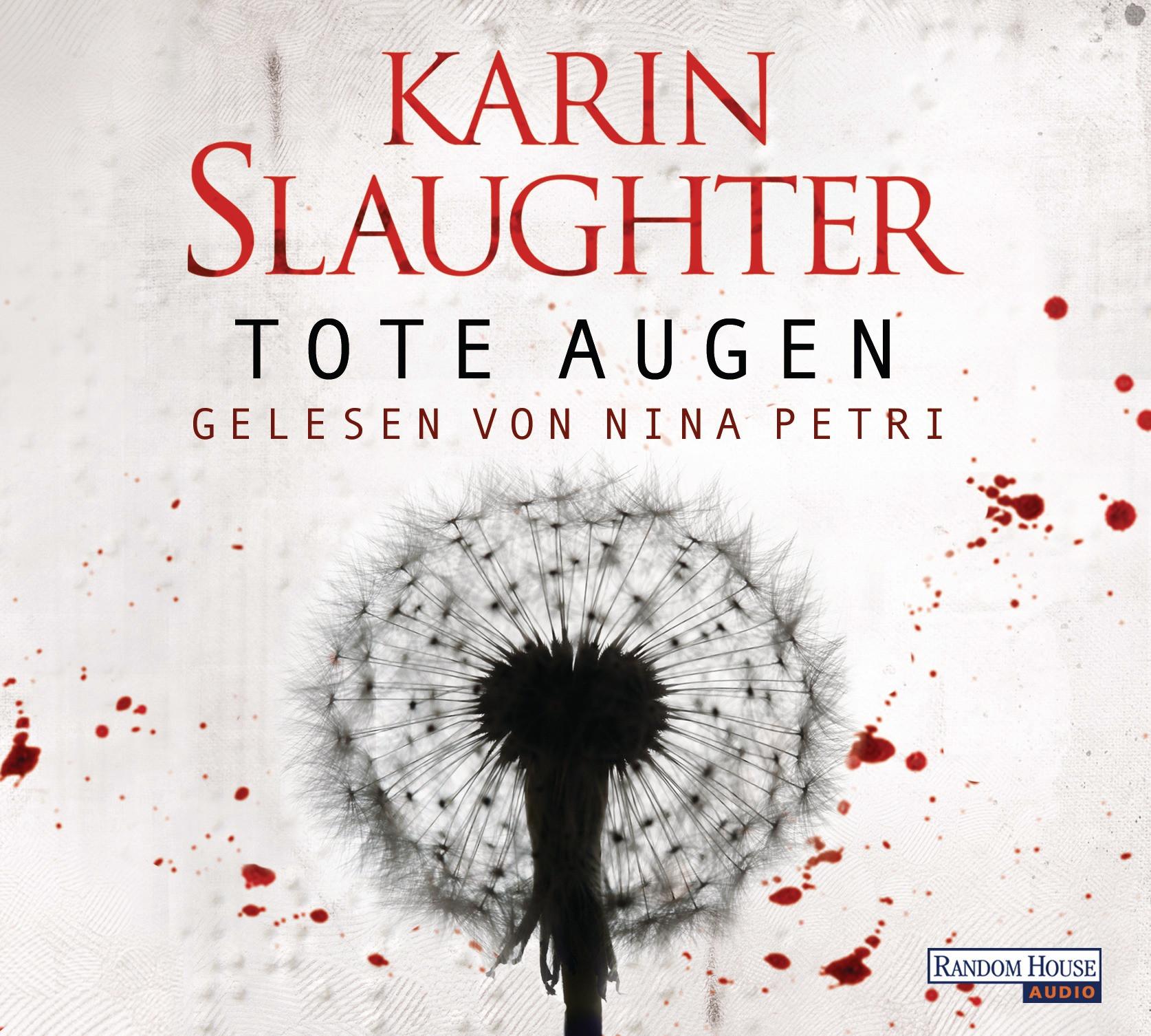Karin Slaughter - Tote Augen
