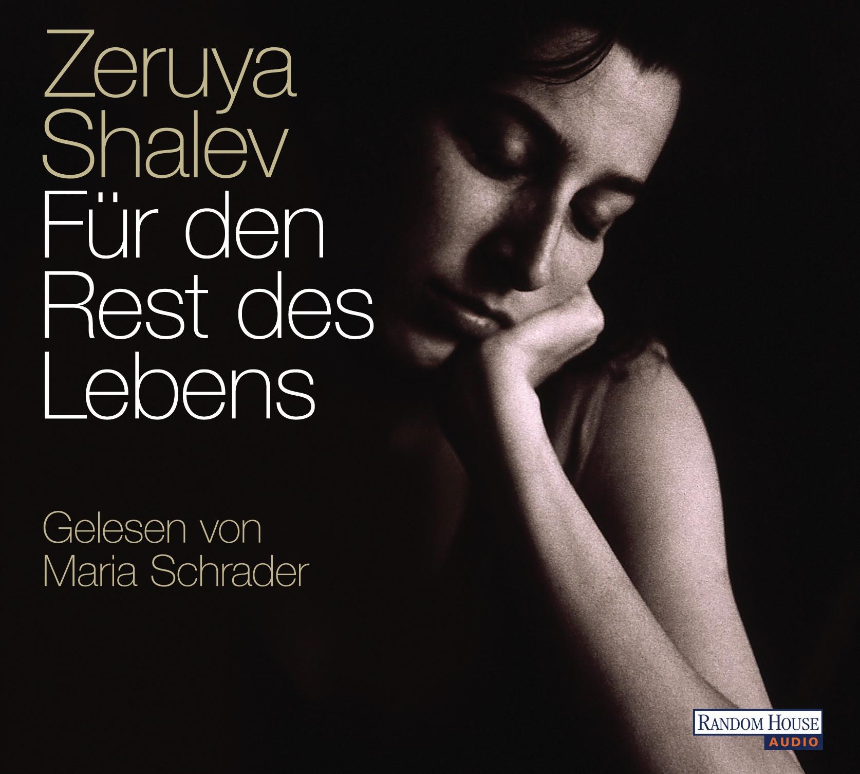 Zeruya Shalev - Für den Rest des Lebens
