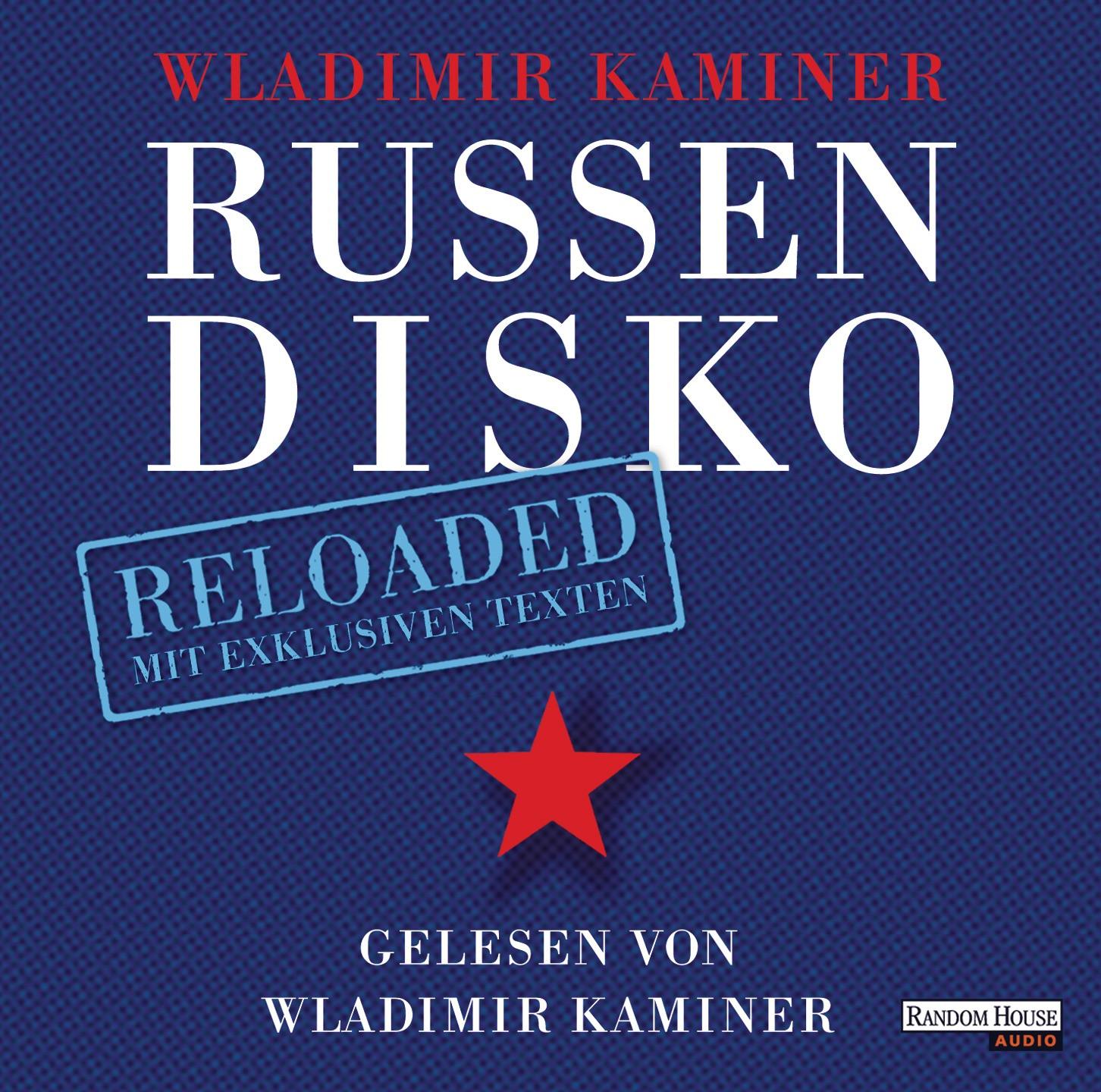 Wladimir Kaminer - Russendisko Reloaded