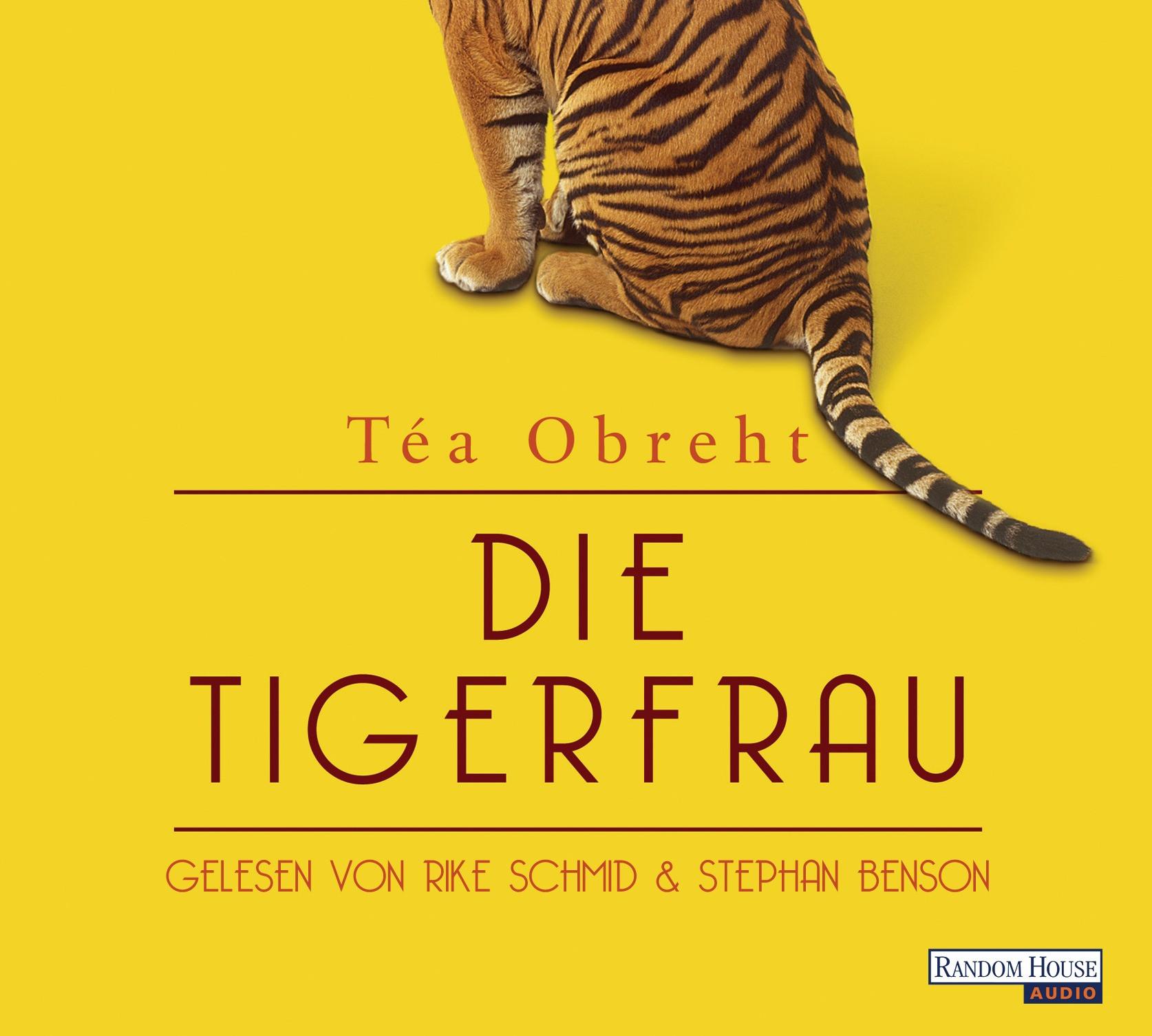 Téa Obreht - Die Tigerfrau