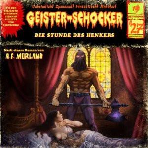 Geister-Schocker 27 Die Stunde des Henkers