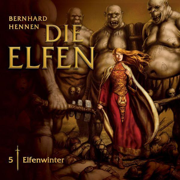 Hennen - Die Elfen 05 - Elfenwinter
