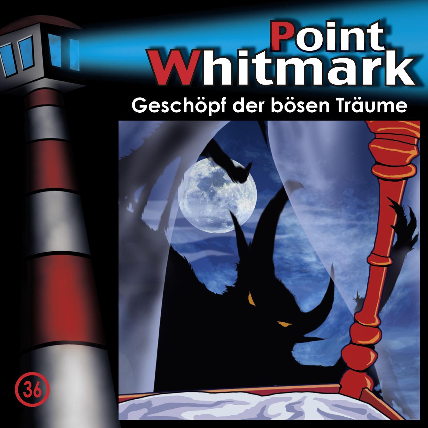 Point Whitmark - Folge 36: Geschöpf der bösen Träume