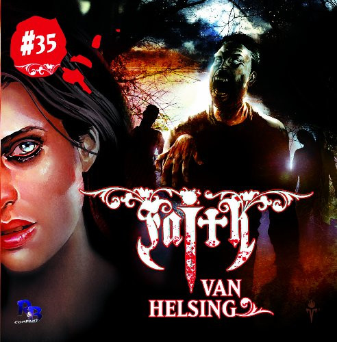 Faith - The Van Helsing Chronicles 35 Ravens Rückkehr