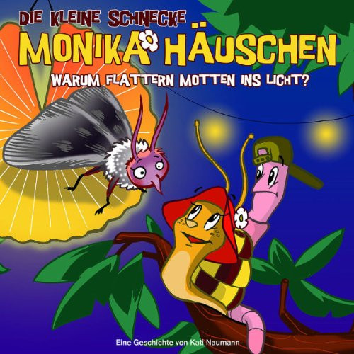 Monika Häuschen - 17: Warum flattern Motten ins Licht