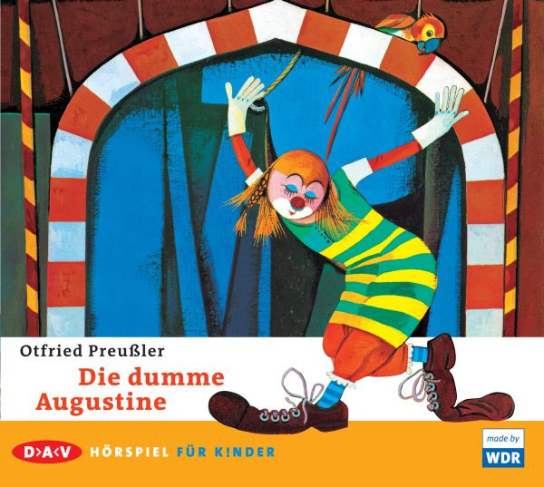 Otfried Preußler - Die dumme Augustine (WDR-Hörspiel)