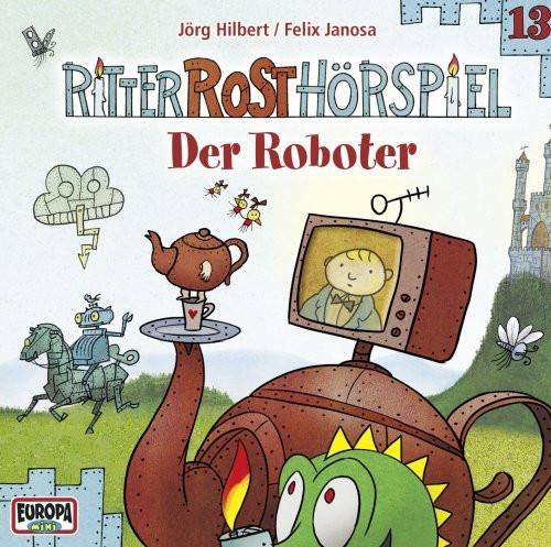 Ritter Rost 13 Der Roboter