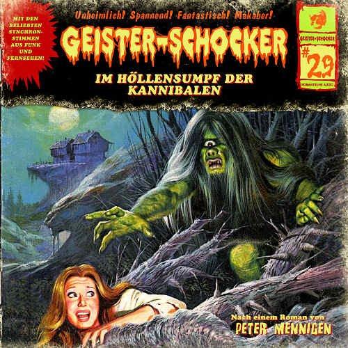 Geister-Schocker 29 Im Höllensumpf der Kannibalen
