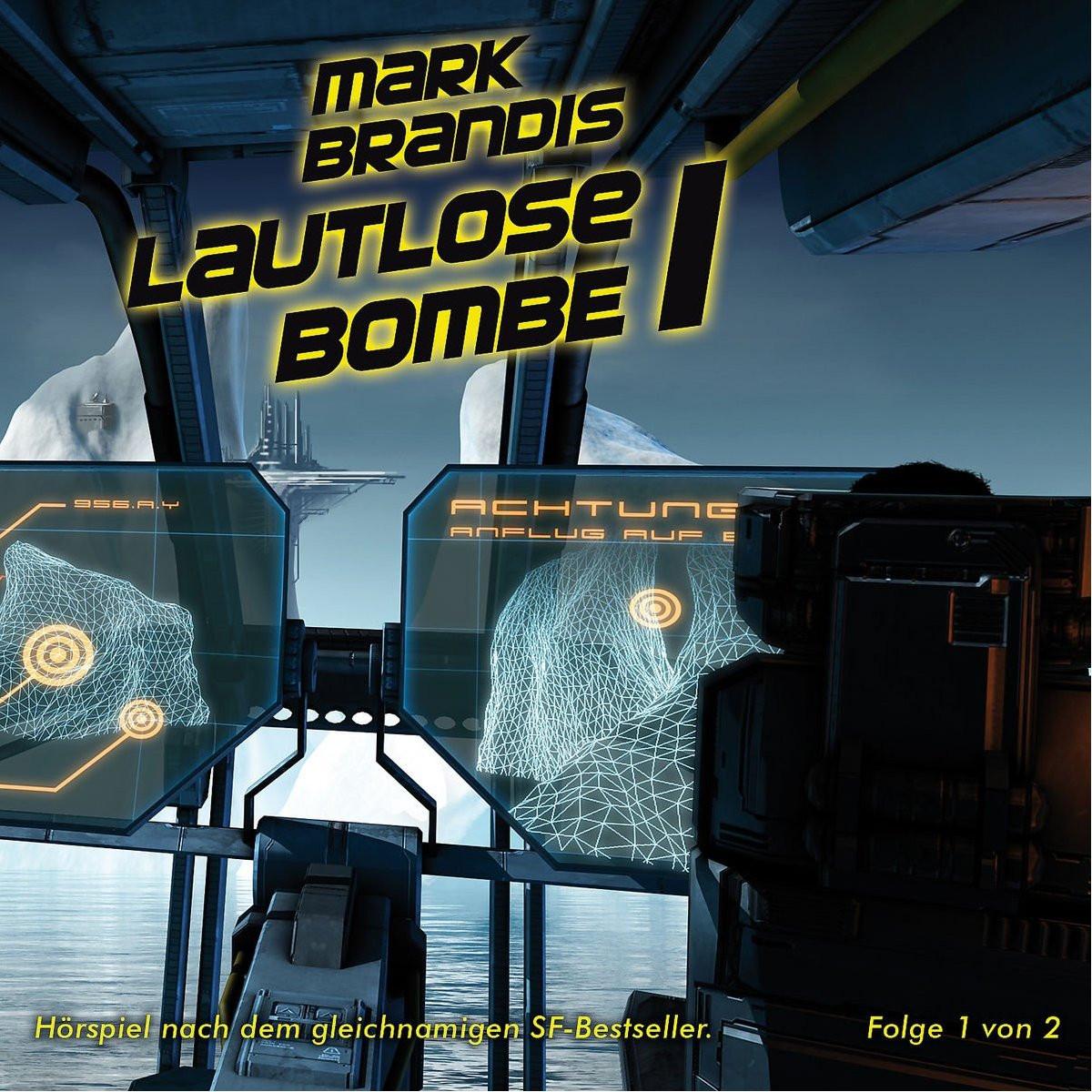 Mark Brandis - 21 - Lautlose Bombe (Teil 1 von 2)