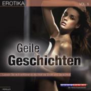 Erotika - Vol. 5: Geile Geschichten