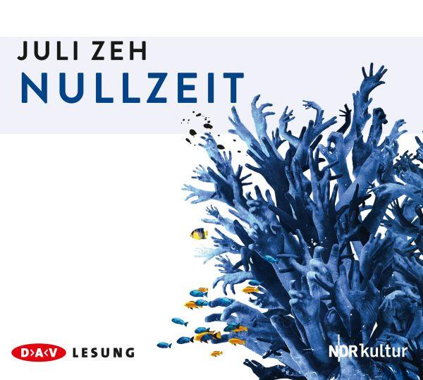 Julia Zeh - Nullzeit