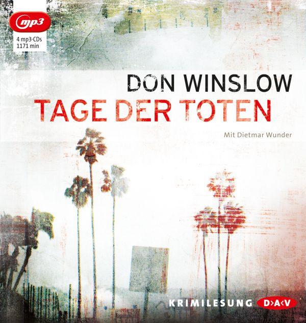 Don Winslow - Tage der Toten (mp3-CDs)
