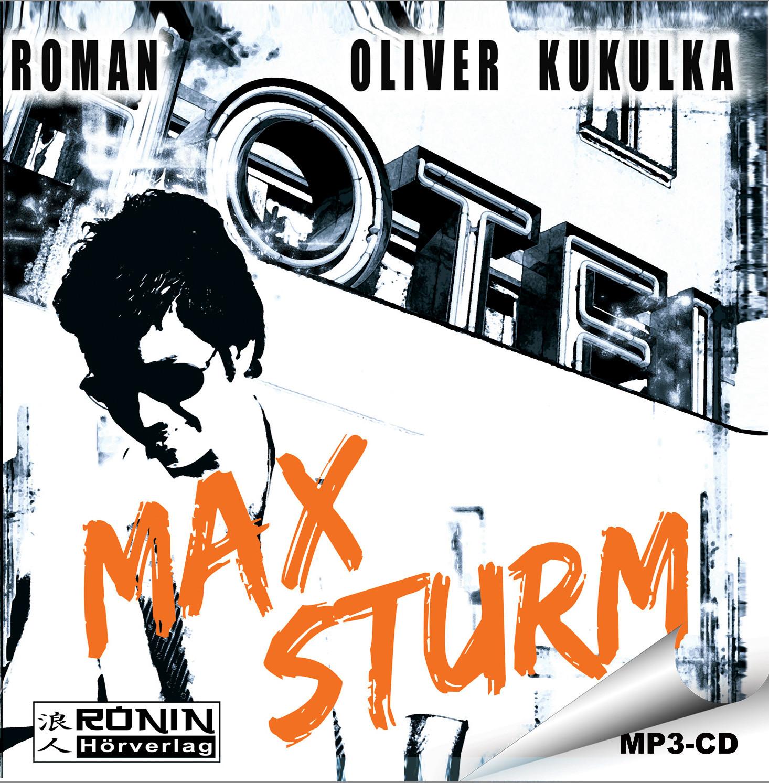 Oliver Kukulka - Max Sturm