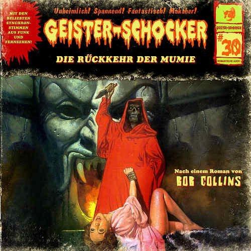 Geister-Schocker 30 Die Rückkehr Der Mumie