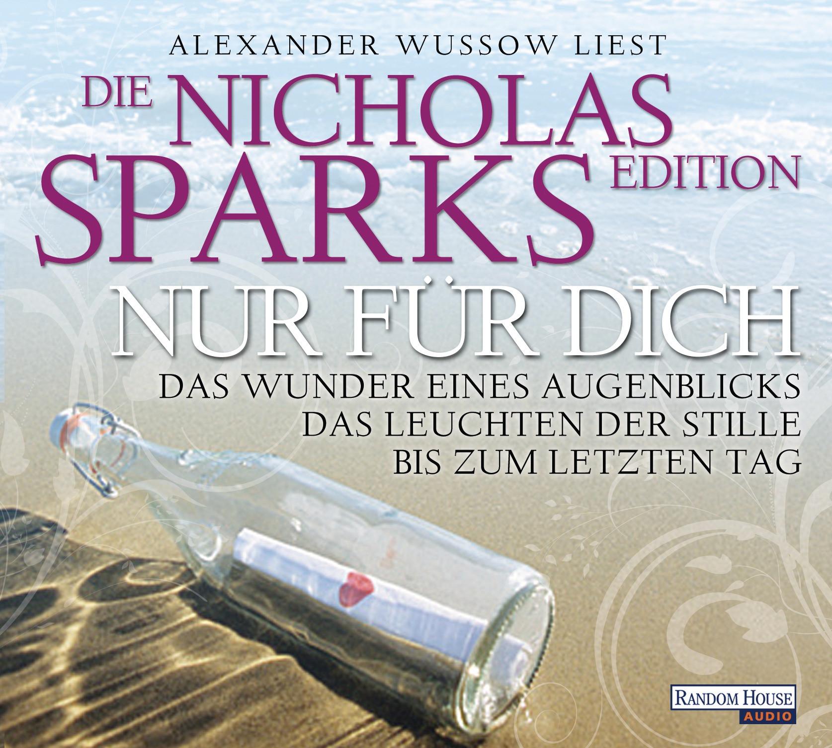 Nicholas Sparks - Nur für dich - Die Nicholas Sparks Edition