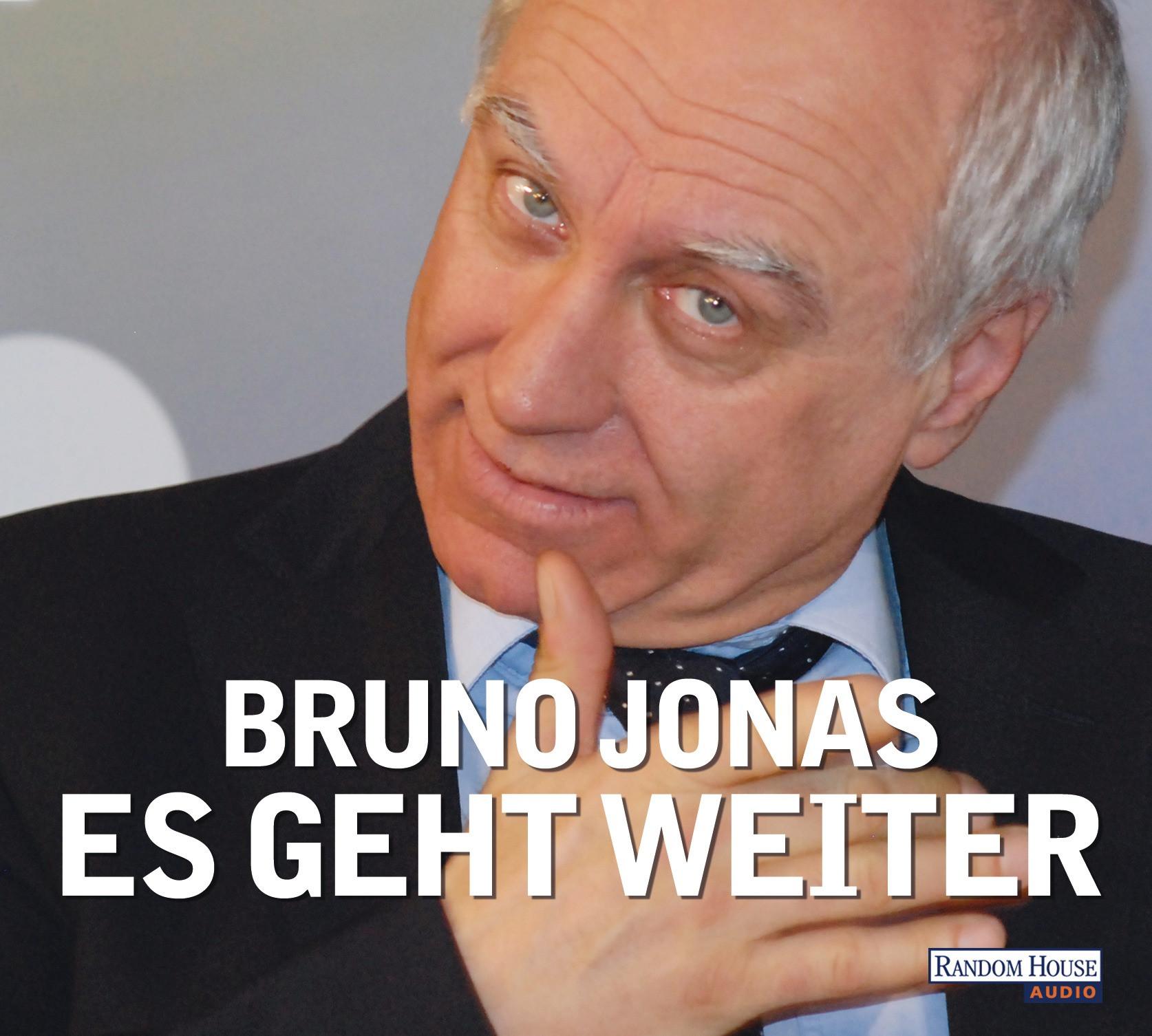 Bruno Jonas - Es geht weiter