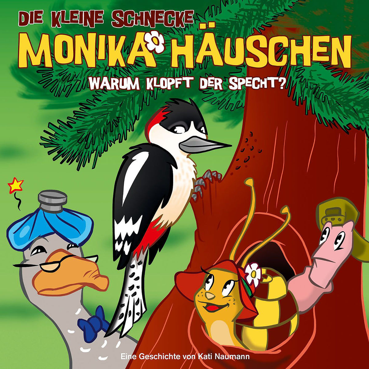 Monika Häuschen - 26: Warum klopft der Specht?