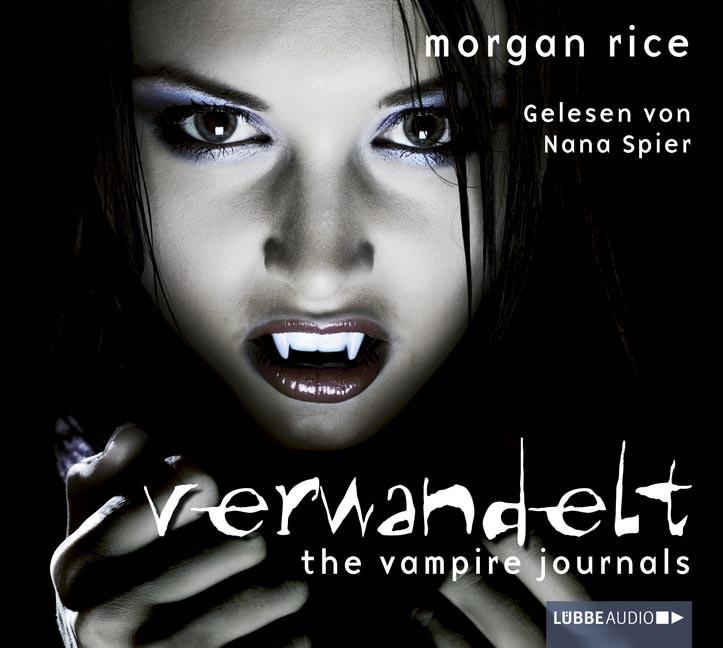 The Vampire Journals - Teil 01: Verwandelt