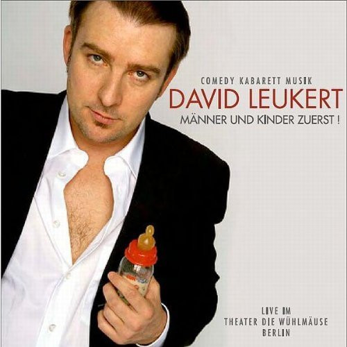 David Leukert - Männer und Kinder zuerst!
