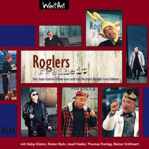 Richard Rogler - Roglers Freiheit