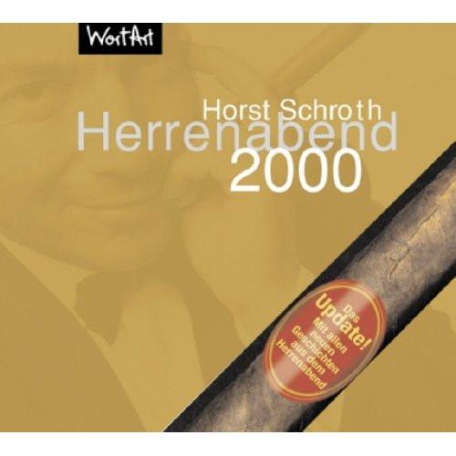 Horst Schroth - Herrenabend 2000