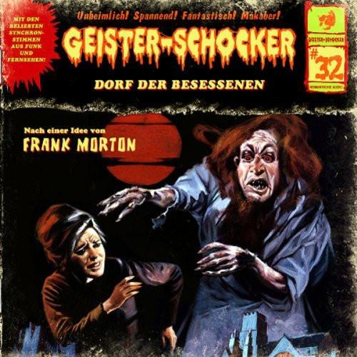 Geister-Schocker 32 Dorf der Besessenen
