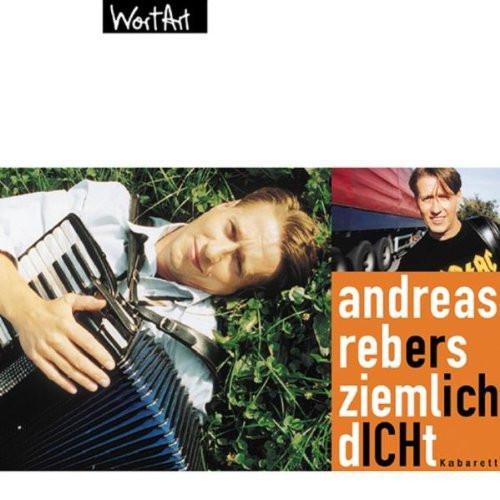 Andreas Rebers - Ziemlich dicht