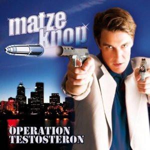 Matze Knop - Operation Testosteron