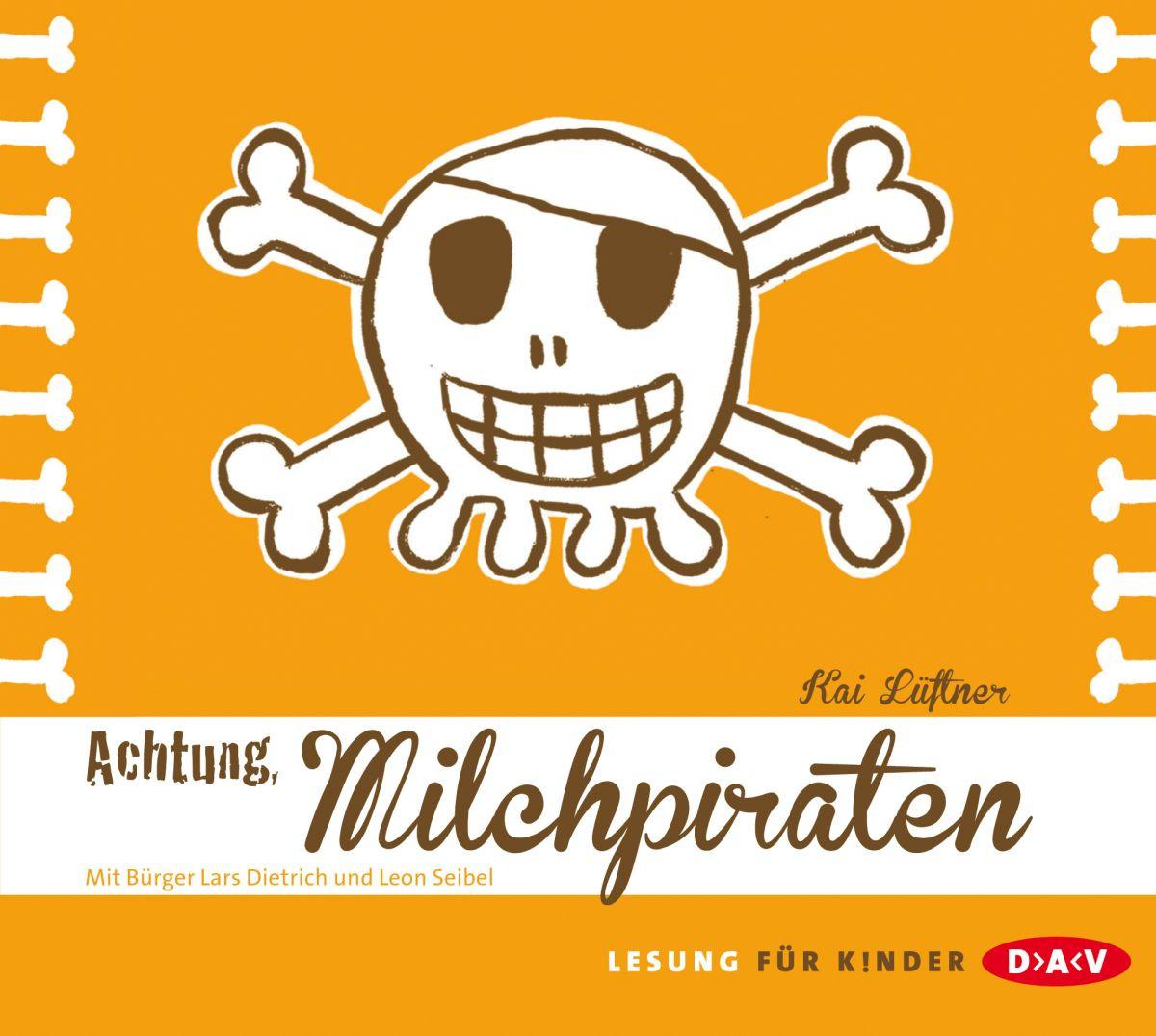 Kai Lüftner - Achtung, Milchpiraten!
