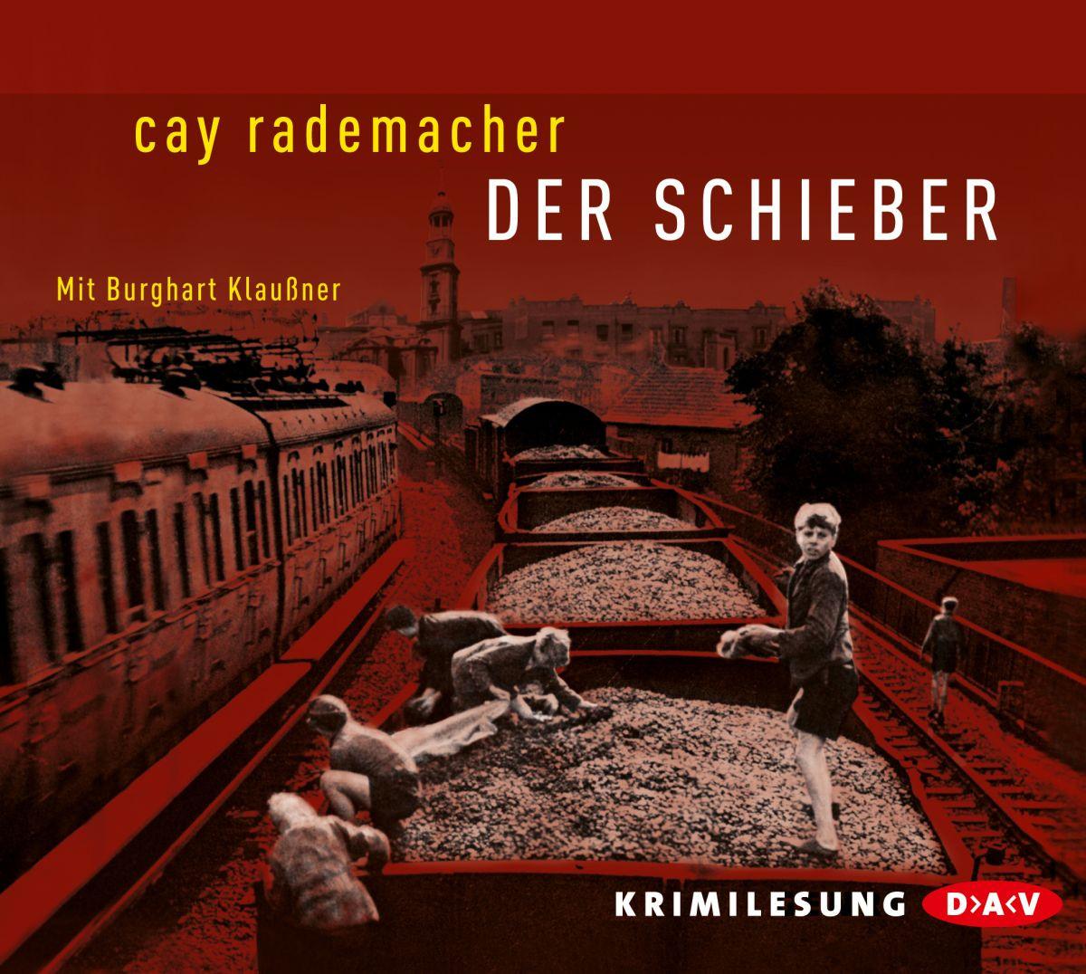 Cay Rademacher - Der Schieber