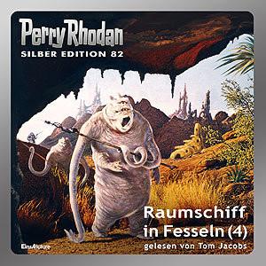 Perry Rhodan Silber Edition 82 - Raumschiff in Fesseln