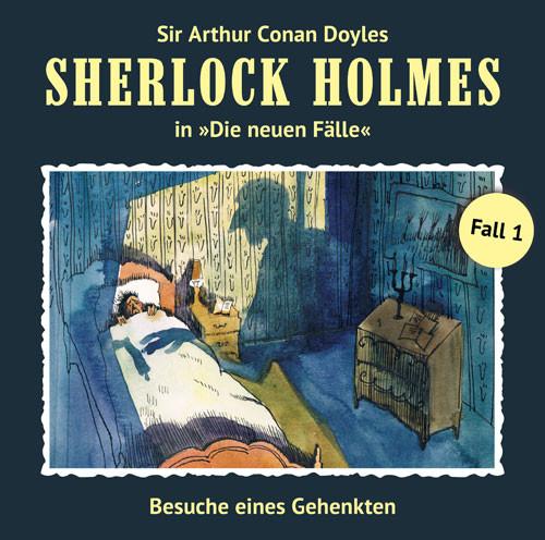 Sherlock Holmes: Die neuen Fälle 01: Besuch eines Gehenkte