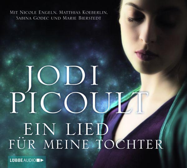 Jodi Picoult - Ein Lied für meine Tochter