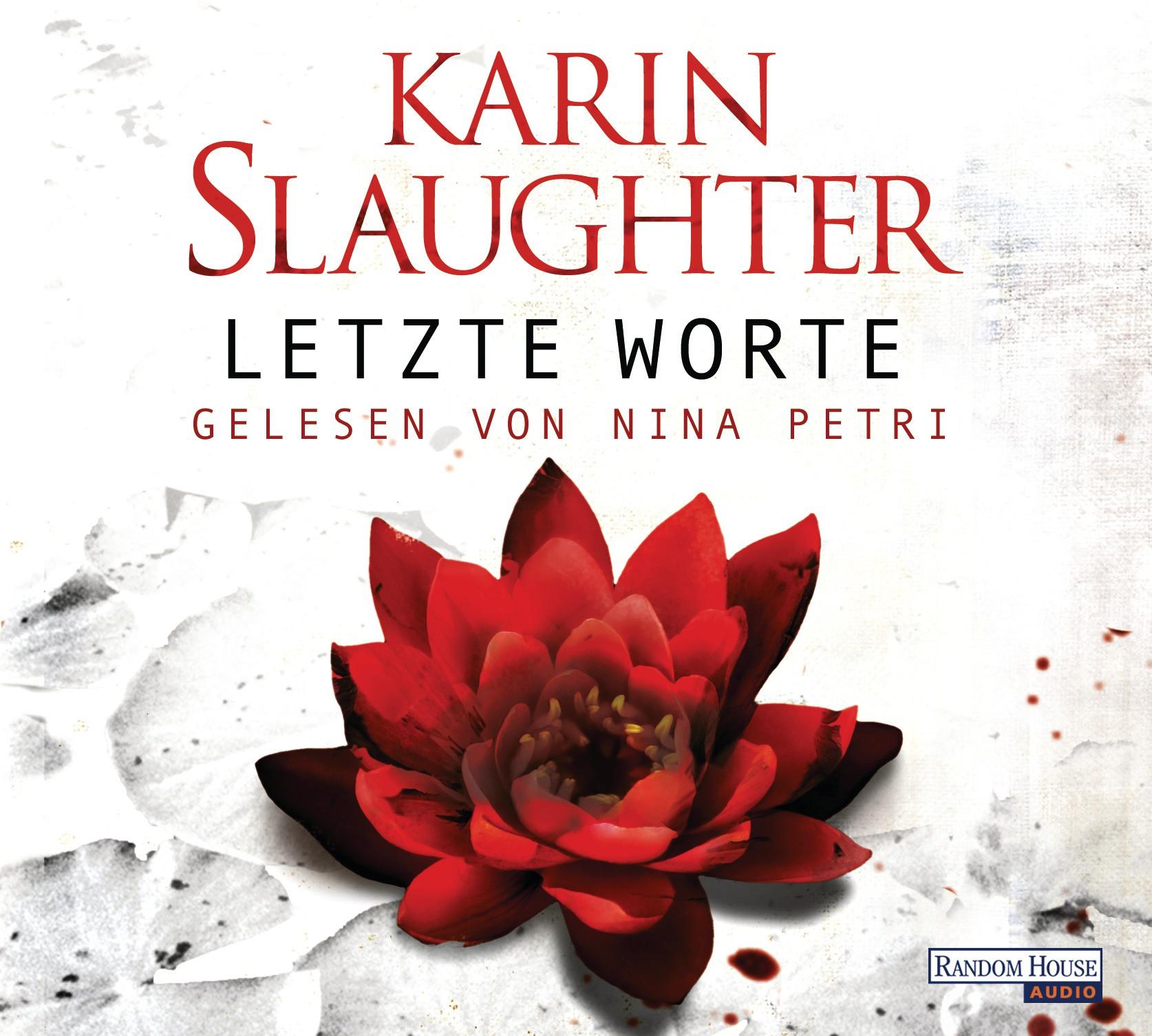 Karin Slaughter - Letzte Worte