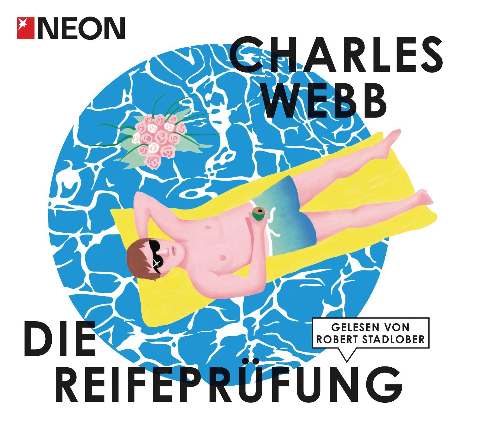 Charles Webb - Die Reifeprüfung