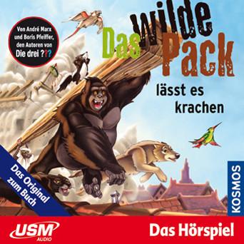 Das wilde Pack - Folge 4: Das wilde Pack lässt es krachen
