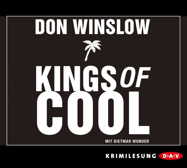 Don Winslow - Kings of Cool