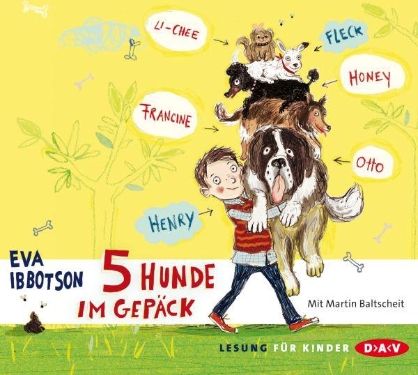 Eva Ibbotson - 5 Hunde im Gepäck