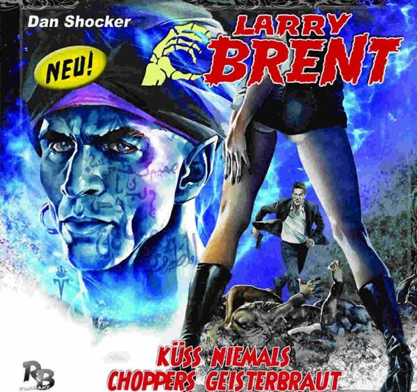 Larry Brent - Folge 05: Küss niemals Choppers Geisterbraut